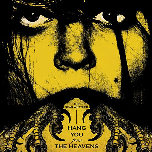 Hang You From The Heavens/Are Friends Electric? by The Dead Weather