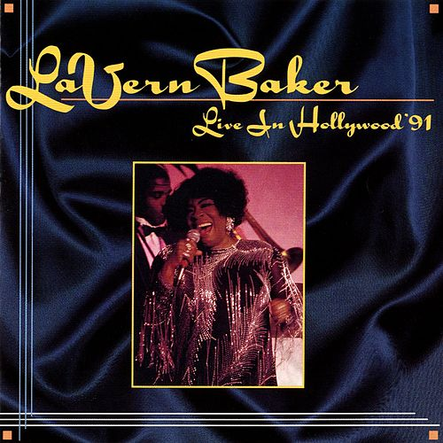 Live In Hollywood '91 by Lavern Baker