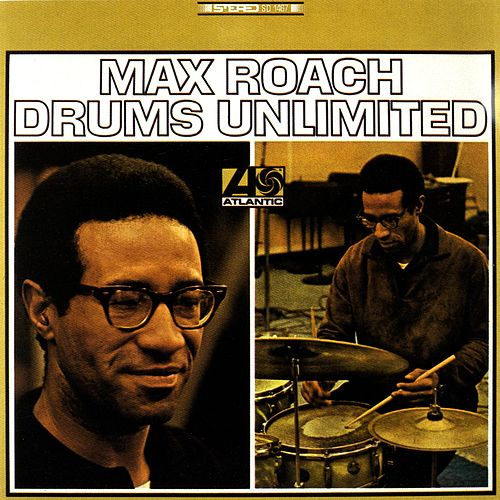 Drums Unlimited de Max Roach