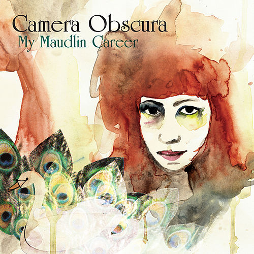 My Maudlin Career by Camera Obscura