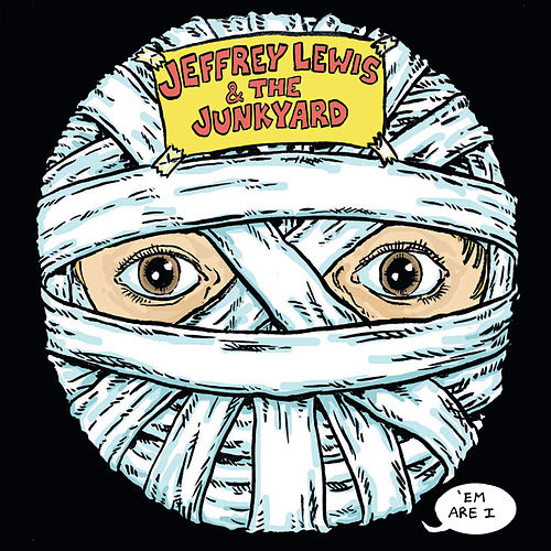 'Em Are I by Jeffrey Lewis