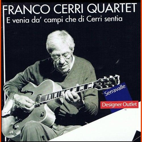E Venia Da Campi Che Di Cerri Sentia by Franco Cerri
