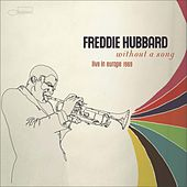 Without A Song by Freddie Hubbard