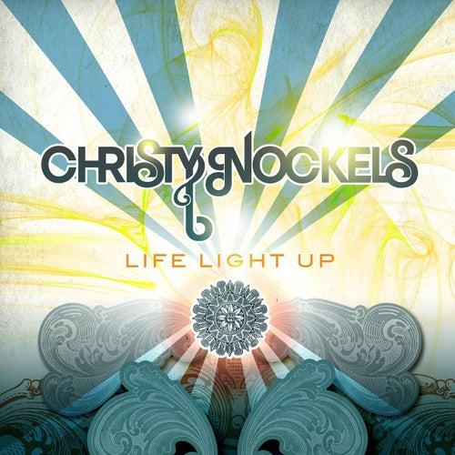 Life Light Up by Christy Nockels