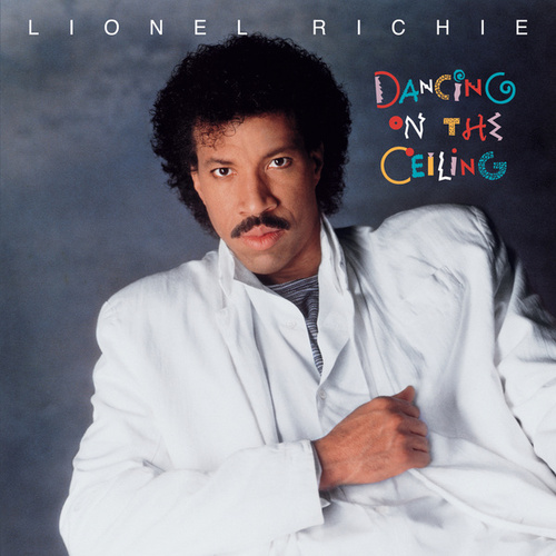 Dancing On The Ceiling von Lionel Richie