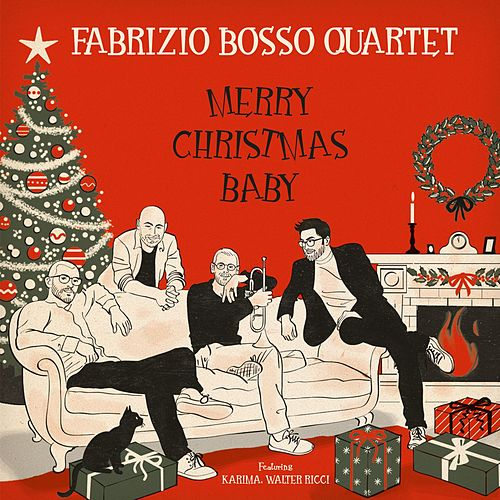 Merry Christmas Baby by Fabrizio Bosso Quartet