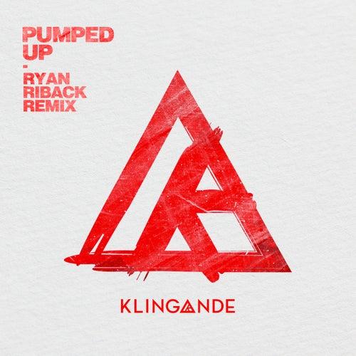 Pumped Up (Ryan Riback Remix) de Klingande
