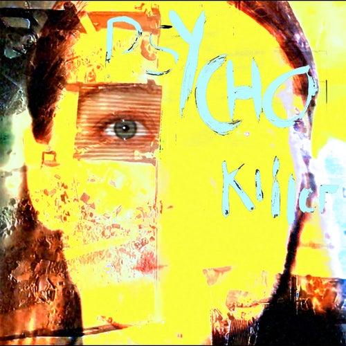 Psycho Killer von Fae