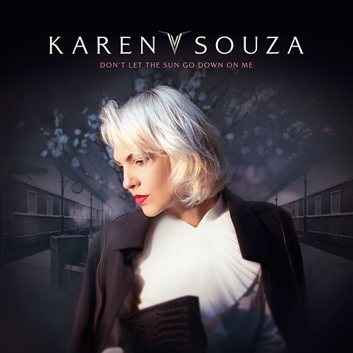 Don't Let the Sun Go Down on Me de Karen Souza
