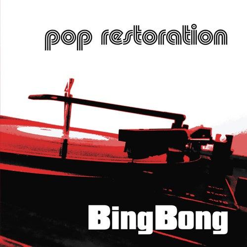 Pop Restoration von Bing Bong