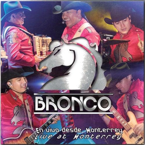 En Vivo Desde Monterrey de Bronco