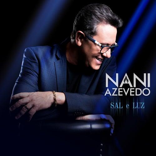 Sal e Luz (Ao Vivo) by Nani Azevedo