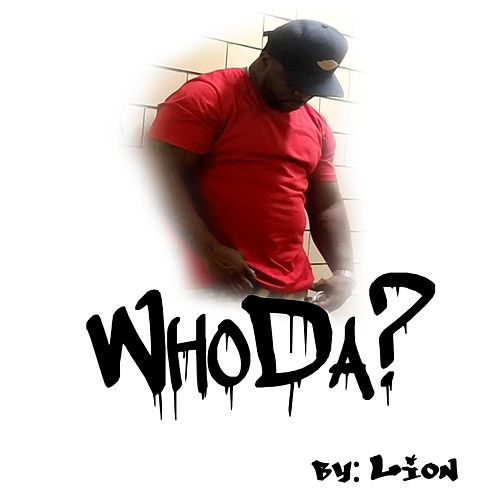Whoda by Lion