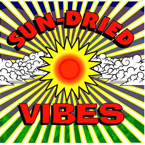Sun-Dried Vibes by Sun-Dried Vibes