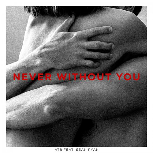 Never Without You von ATB