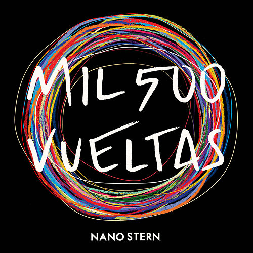 Mil 500 Vueltas by Nano Stern