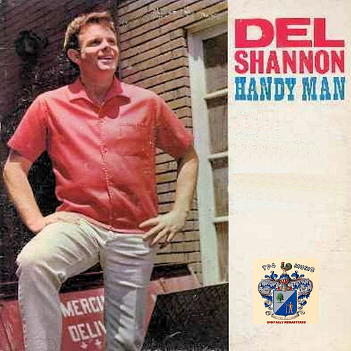 Handy man by Del Shannon