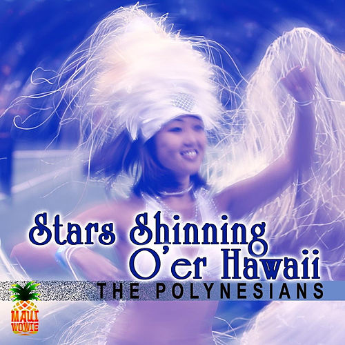 Star Shinning o'er Hawaii de The Polynesians