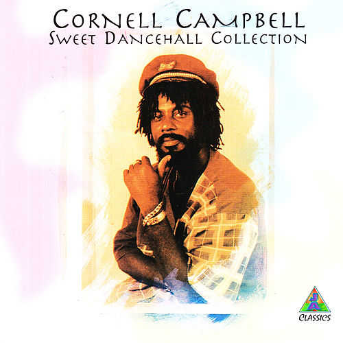 Sweet Dancehall Collection de Cornell Campbell