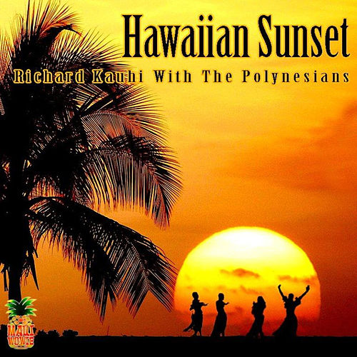 Hawaiian Sunset de Richard Kauhi