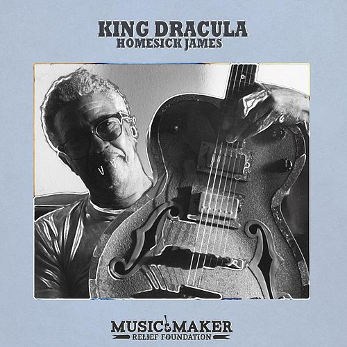 King Dracula by Homesick James