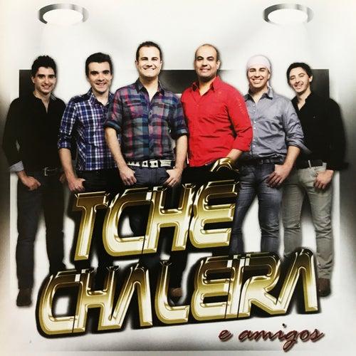Tchê Chaleira e Amigos de Tchê Chaleira
