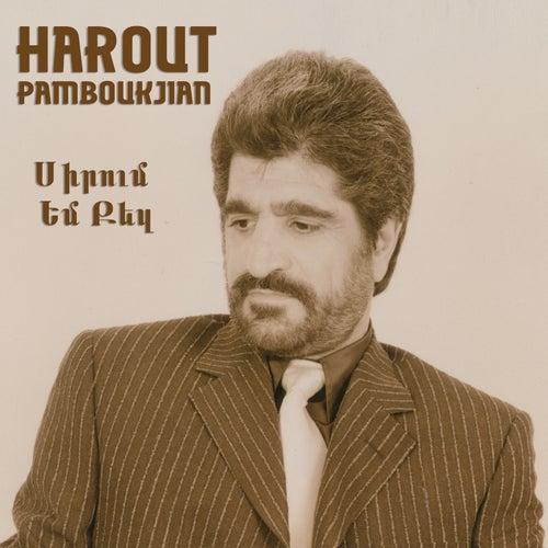 Siroum Em Kez de Harout Pamboukjian