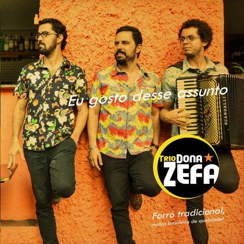 Eu Gosto Desse Assunto von Trio Dona Zefa