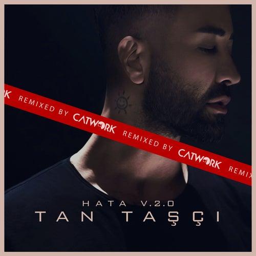 Hata (Catwork Remix) von Tan Taşçı