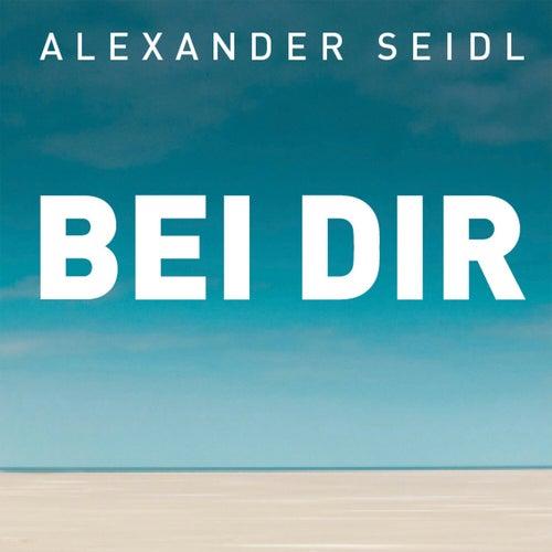 Bei dir by Alexander Seidl