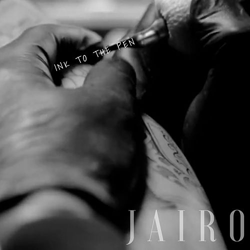 Ink to the Pen by Jairo