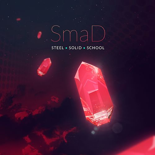 Steel - Single by SmaD