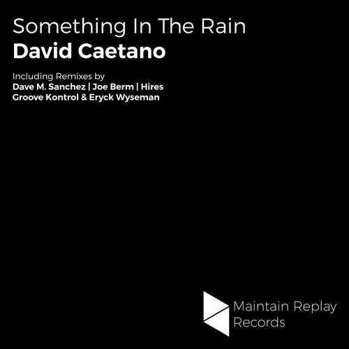 Something In The Rain de David Caetano