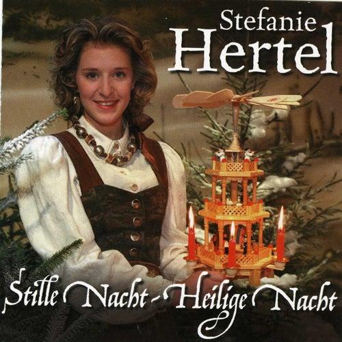 Stille Nacht, heilige Nacht von Stefanie Hertel