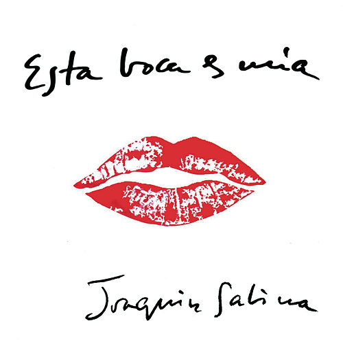 Esta Boca Es Mia de Joaquin Sabina