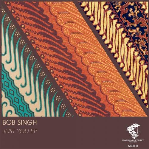 Just You - Single von Bob Singh