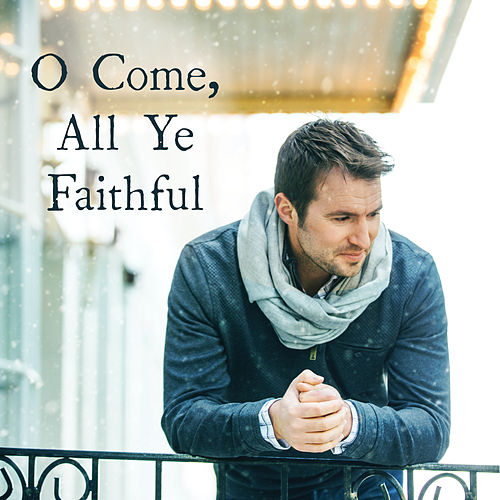 O Come, All Ye Faithful by Nathan Pacheco