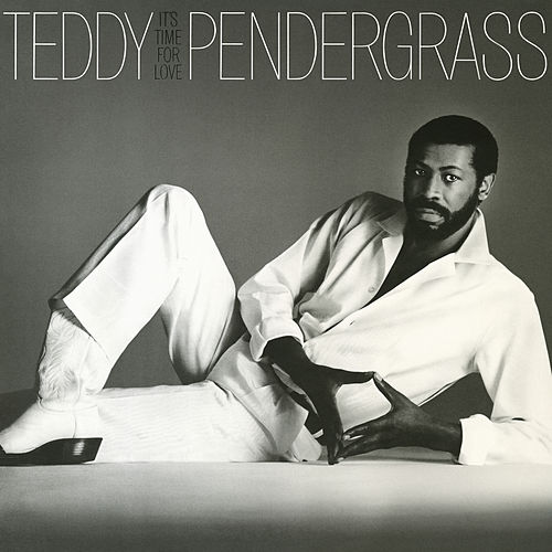 It's Time For Love di Teddy Pendergrass