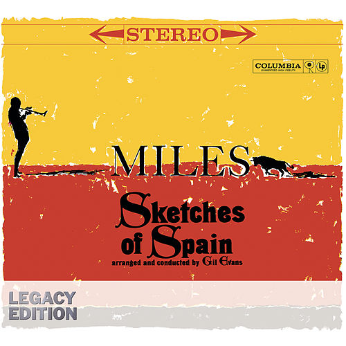 Sketches Of Spain 50th Anniversary (Legacy Edition) de Miles Davis