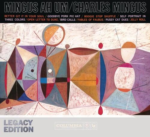 AH UM - 50th Anniversary (Legacy Edition) von Charles Mingus