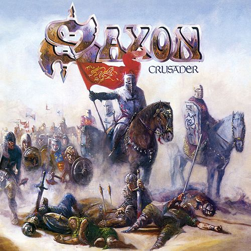 Crusader (Digitally Remastered + Bonus Tracks) by Saxon