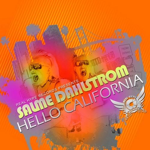 Hello California by Salme Dahlstrom