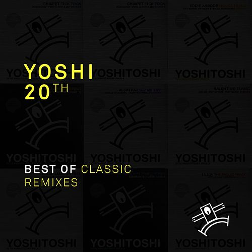 Yoshi 20th: Best of Classic Remixes - EP von Various Artists