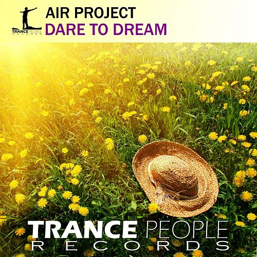 Dare To Dream by Air Project