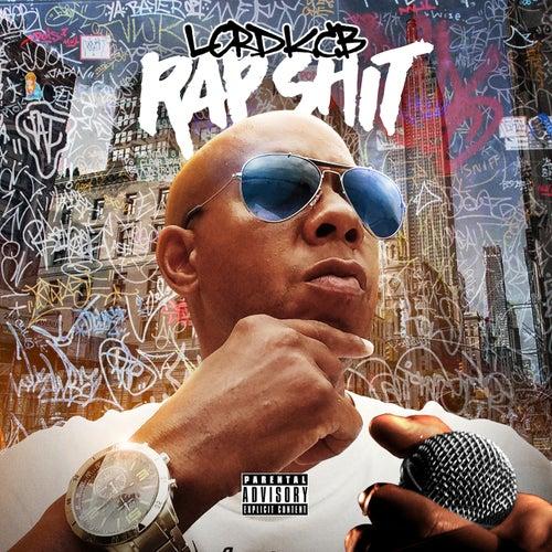 Rap Shit by Lord K.C.B