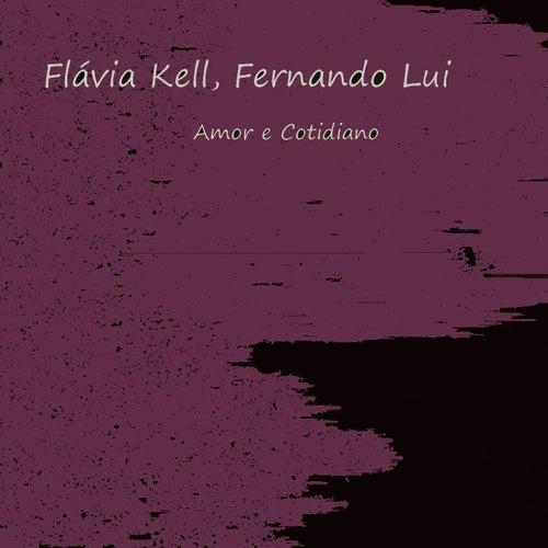 Amor e Cotidiano de Flávia Kell