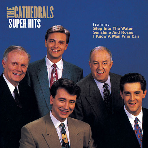 Super Hits by The Cathedrals