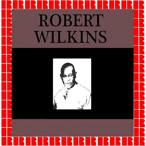Memphis Blues 1928-1935 by Robert Wilkins