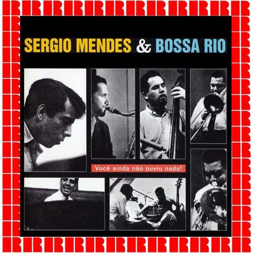 Você Ainda Não Ouviu Nada! de Sergio Mendes