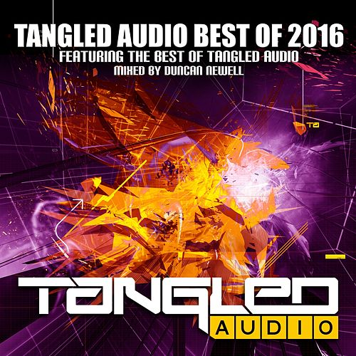 Tangled Audio: Best of 2016 - EP by Various Artists